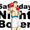 SaturdayNight Boxer サタデーナイトボクサー