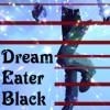 Dream Eater Black