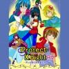 Protect Knight RV~月と太陽の狭間異世界~