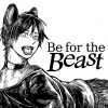 Be for the Beast